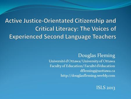 Douglas Fleming Université d'Ottawa/ University of Ottawa Faculty of Education/ Faculté d'éducation