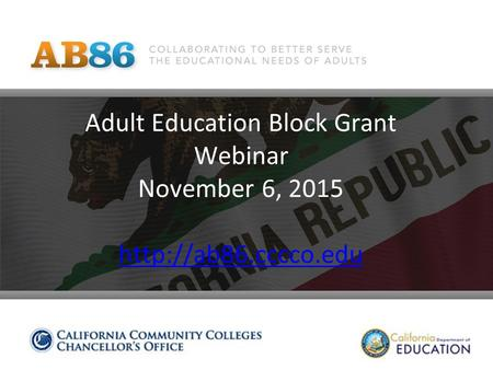 Adult Education Block Grant Webinar November 6, 2015