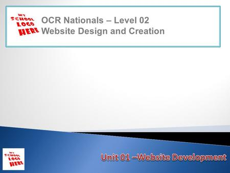OCR Nationals – Level 02 Website Design and Creation.