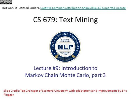 Lecture #9: Introduction to Markov Chain Monte Carlo, part 3