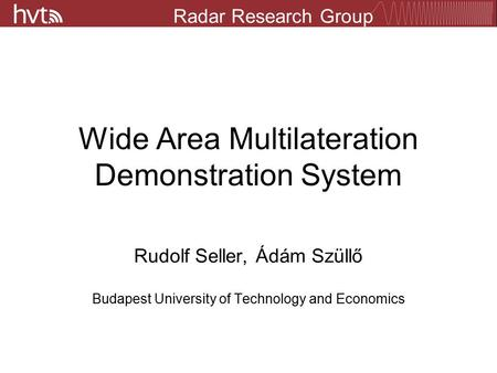 Wide Area Multilateration Demonstration System