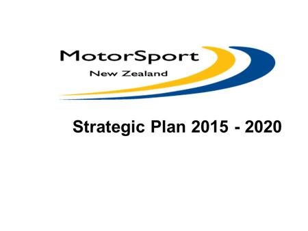 Strategic Plan 2015 - 2020. Live - Life - Faster !