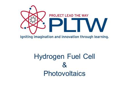 Hydrogen Fuel Cell & Photovoltaics. Photovoltaics.