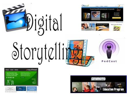 Digital Storytelling Mary Cosby Walden University.