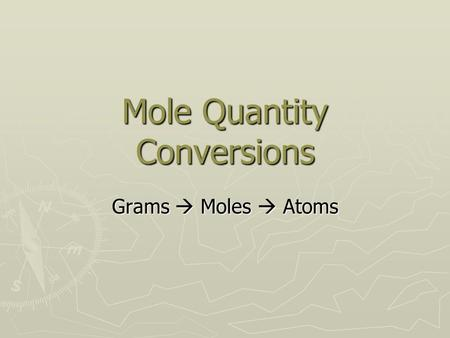 Mole Quantity Conversions Grams  Moles  Atoms. First, fold your paper in half like this. Not this.