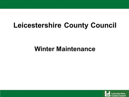 Leicestershire County Council Winter Maintenance.