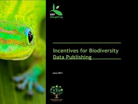 Incentives for Biodiversity Data Publishing June 2011.