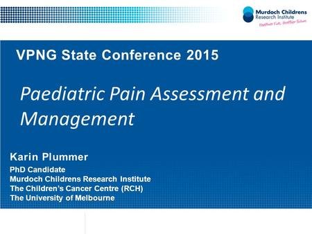Paediatric Pain Assessment and Management