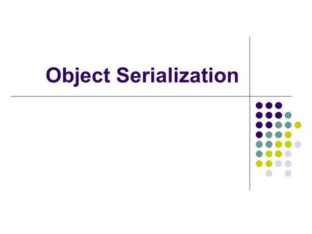 Object Serialization. Sequential-access Text Files Sequential-access files store records In order by the record-key field Java imposes no structure on.
