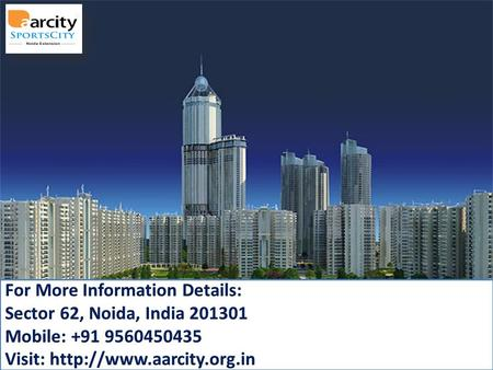 Sector 62,Noida, India 201301 Sector 62,Noida, India 201301 Mobile : +919560450435 Visit: