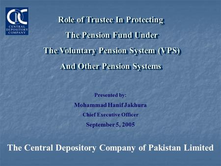 Role of Trustee In Protecting The Pension Fund Under The Pension Fund Under The Voluntary Pension System (VPS) The Voluntary Pension System (VPS) And Other.