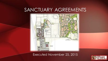 Executed November 25, 2015 SANCTUARY AGREEMENTS. 1. Billie Hanks, Jr. 2. Hanks-Cabiness Trust 3. BHHC Christian Development, LLC 4. BHHC Christian Development.