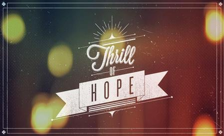 "What is Hope? I ""hope"", in our use of the word today usually means __________."