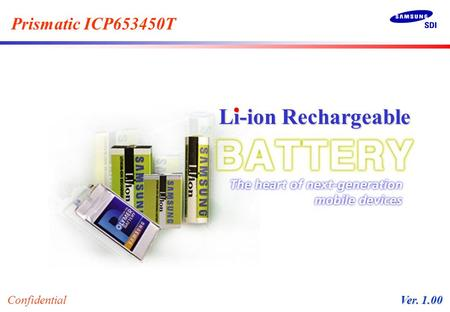 Prismatic ICP653450T Li-ion Rechargeable Confidential Ver. 1.00.