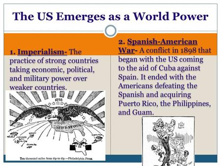 The US Emerges as a World Power