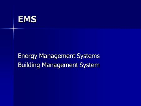 EMS Energy Management Systems Building Management System.
