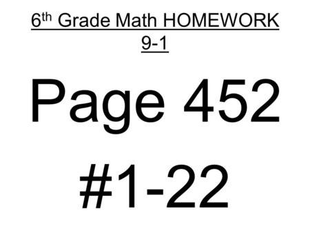 6 th Grade Math HOMEWORK 9-1 Page 452 #1-22. 9-1 Understanding Integers Course 1 Warm Up Warm Up Lesson Presentation Lesson Presentation Problem of the.