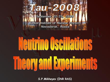 S.P.Mikheyev (INR RAS). 25.09.2008S.P.Mikheyev (INR RAS)2  Introduction.  Vacuum oscillations.  Oscillations in matter.  Adiabatic conversion.  Graphical.