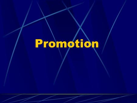 Promotion. Promotion is the communication of marketing. It involves the exchanges of information between buyers and sellers. Its task is to persuade and.