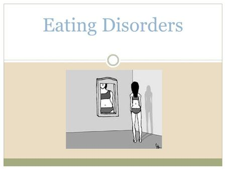 Eating Disorders. What do these celebrities have in common?