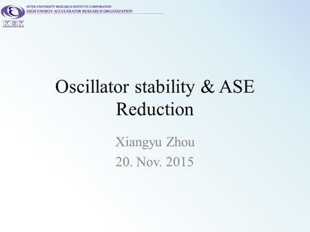Oscillator stability & ASE Reduction