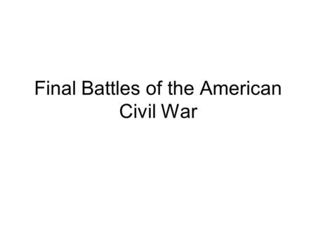 "Final Battles of the American Civil War. Fredericksburg December, 1862 A chicken could not live on that field when we open on it.""(Porter Alexander.)"