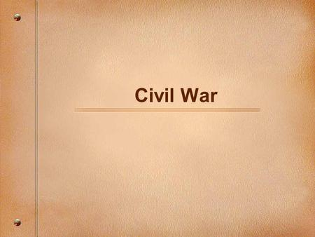 Civil War. The War Begins South Carolina: First State to Secede Virginia: Last State to Secede Other states that Seceded: Tenn, Miss, Alabama, Louisiana,