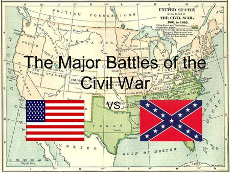 The Major Battles of the Civil War VS.. Battle of Fort Sumter.