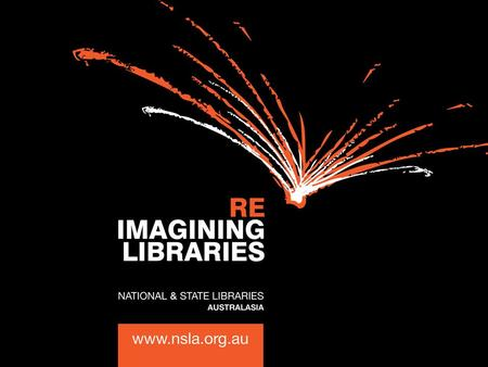 National & State Libraries Australasia — NSLA is the organisation where the 10 National, State and Territory Libraries of Australia and New Zealand work.