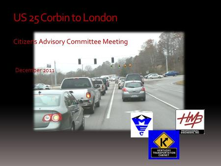 US 25 Corbin to London Citizens Advisory Committee Meeting December 2011.