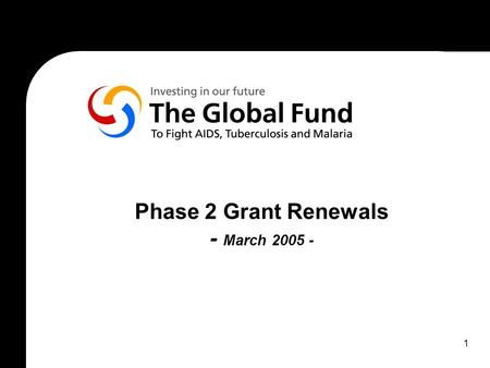 1 Phase 2 Grant Renewals - March 2005 -. 2 A- Overview A.1- Performance-based Funding Y1Y2Y3Y4Y5 Proposal Initial Grant Agreement(s)Extension of Grant.