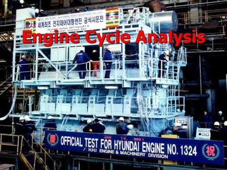 Engine Cycle Analysis. Air Standard Otto Cycle.