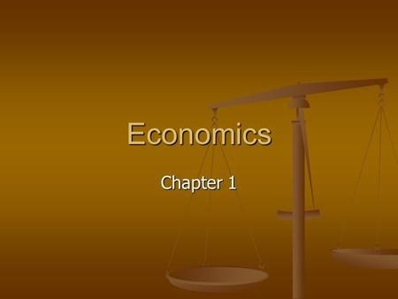 Economics Chapter 1. Anticipatory Set If you had a genie what are 3 things you would wish for…? If you had a genie what are 3 things you would wish for…?