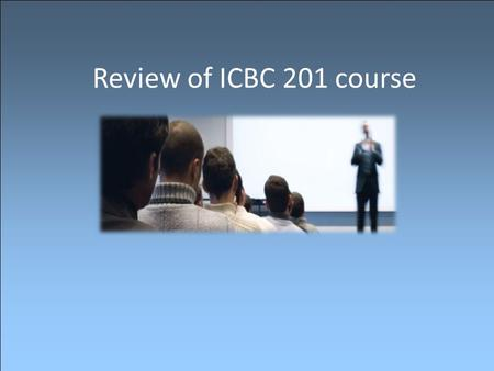 Review of ICBC 201 course. Cross-Cultural Communication Source: kwintessential.com.