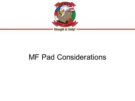 MF Pad Considerations. Date: June 9, 2011 2 400 Hz Power Converter –The 400-Hz connectors installed on power pop-ups: The part number for the 400-Hz connector.