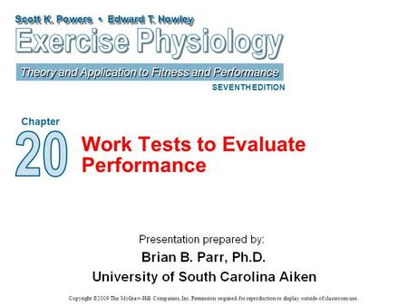 Work Tests to Evaluate Performance