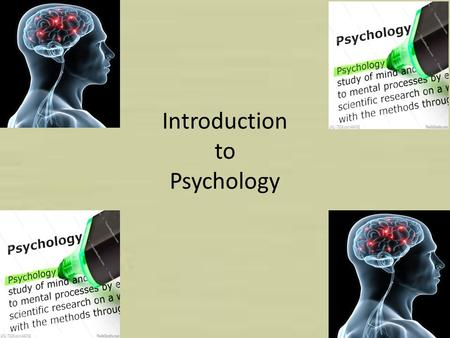 "Introduction to Psychology. What is Psychology? A Social Science (1 of the 7 social sciences) Rooted in the ""Natural Sciences"" (deal with the physical."