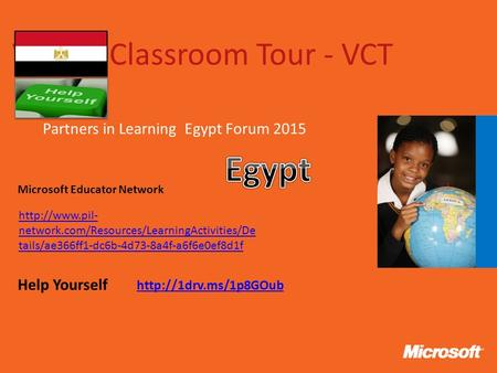 Virtual Classroom Tour - VCT Partners in Learning Egypt Forum 2015  Help Yourself Microsoft Educator Network  network.com/Resources/LearningActivities/De.