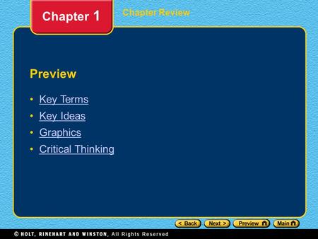 Chapter 1 Preview Key Terms Key Ideas Graphics Critical Thinking.