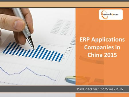 ERP Applications Companies in China 2015 Published on : October - 2015.