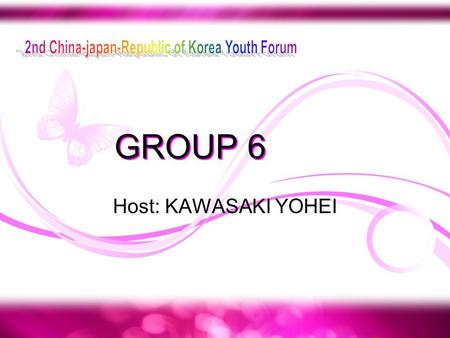 GROUP 6 Host: KAWASAKI YOHEI. Present text Future text.