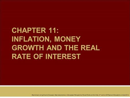 CHAPTER 11: INFLATION, MONEY GROWTH AND THE REAL RATE OF INTEREST