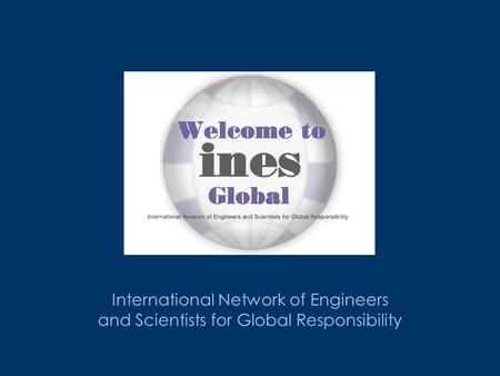 International Network of Engineers and Scientists for Global Responsibility.