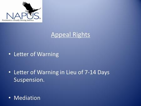 Appeal Rights Letter of Warning Letter of Warning in Lieu of 7-14 Days Suspension. Mediation.