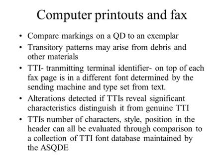 Computer printouts and fax