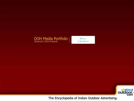 OOH Media Portfolio Network: Uttar Pradesh. Market Covered Hira Outdoor Provides You Media Formats in Meerut.