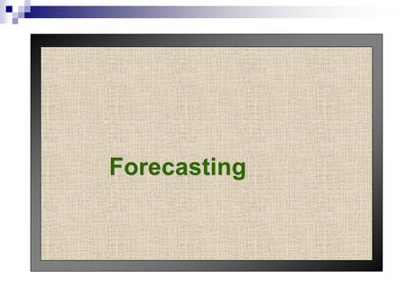 Forecasting. Planning Forecast Customer Production Process Finished Goods Inputs.