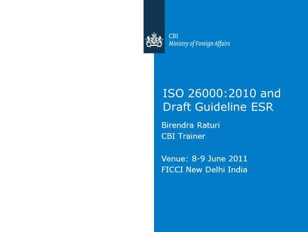 ISO 26000:2010 and Draft Guideline ESR