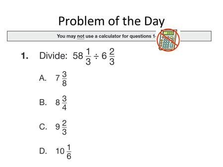 Problem of the Day. Chapter 3 Lessons 1 – 4 Review 3.1 Understand Positive and Negative Numbers 3.2 Compare and Order Integers 3.3 Rational Numbers and.