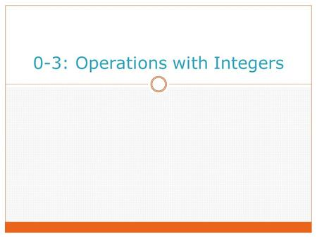 0-3: Operations with Integers